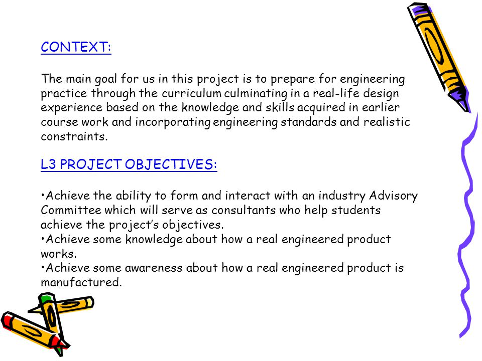 CONTEXT: L3 PROJECT OBJECTIVES: