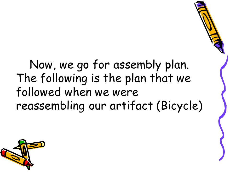 Now, we go for assembly plan