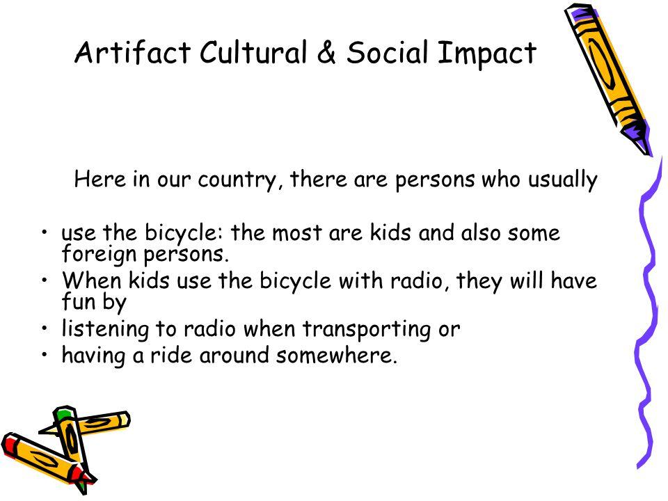 Artifact Cultural & Social Impact