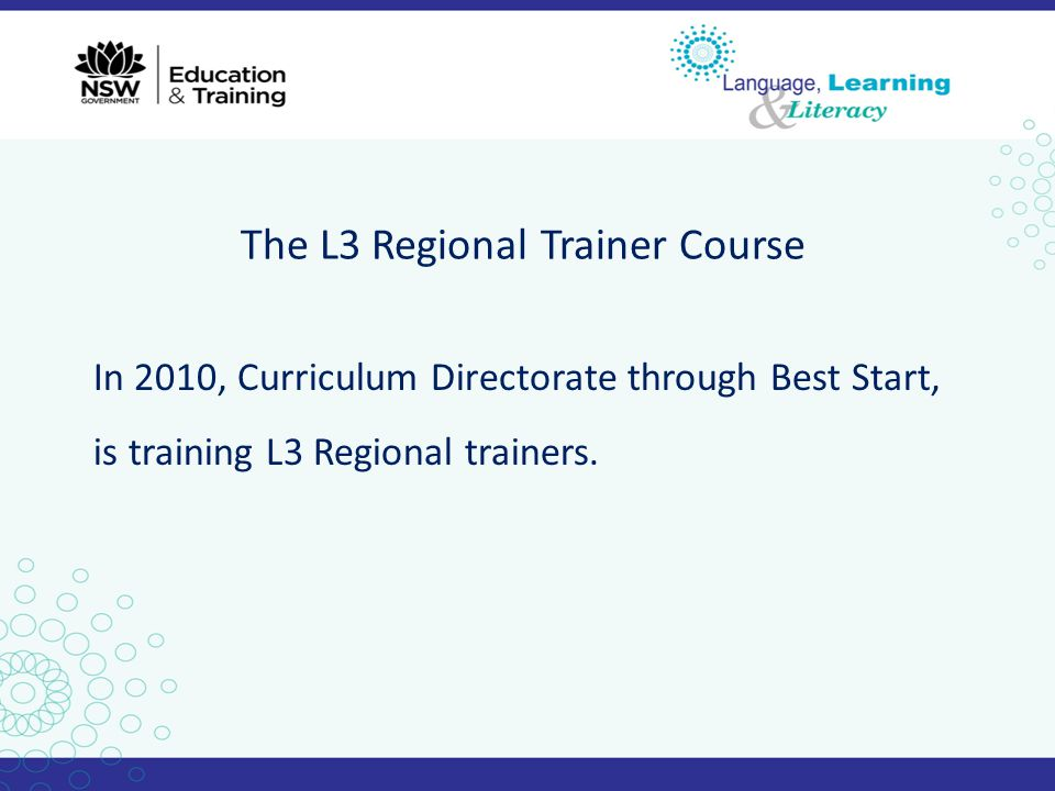 The L3 Regional Trainer Course
