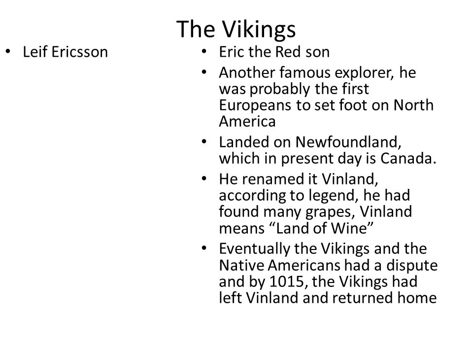 The Vikings Leif Ericsson Eric the Red son