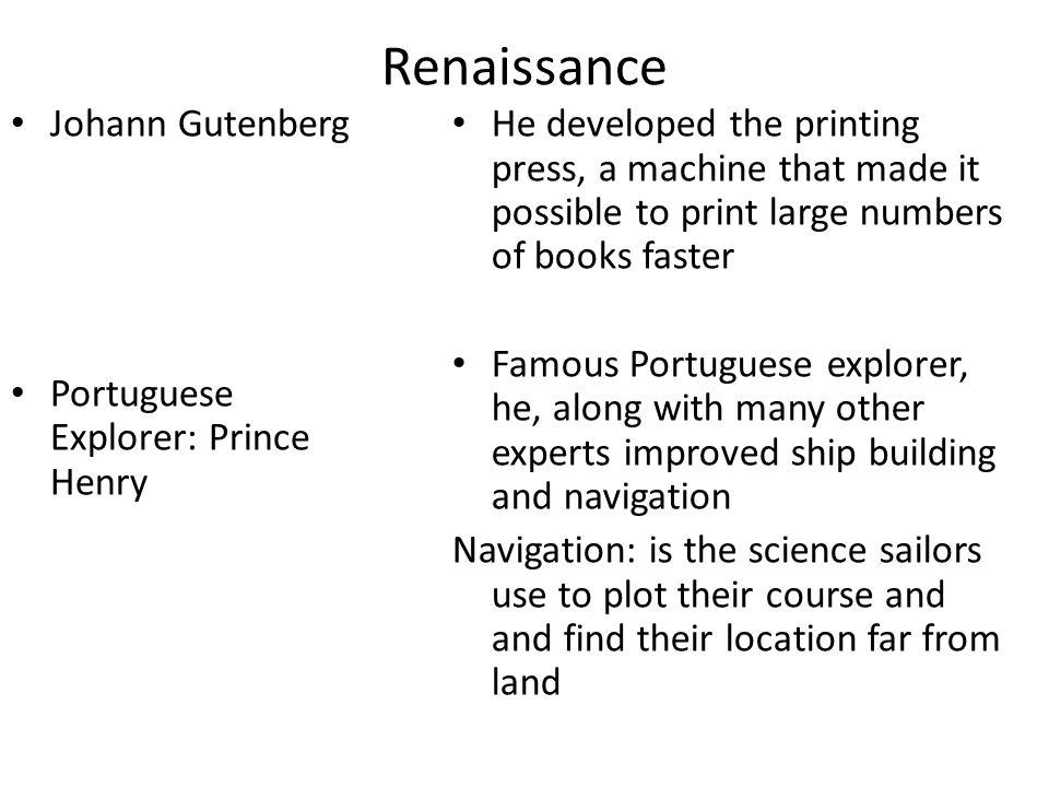 Renaissance Johann Gutenberg Portuguese Explorer: Prince Henry
