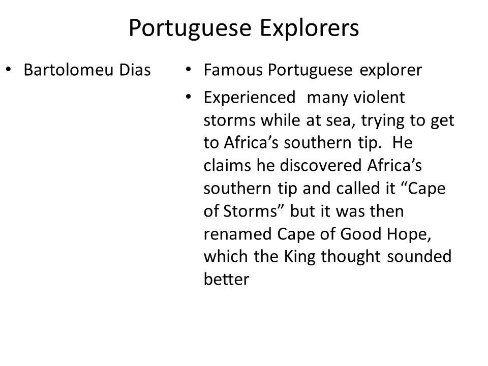 Portuguese Explorers Bartolomeu Dias Famous Portuguese explorer