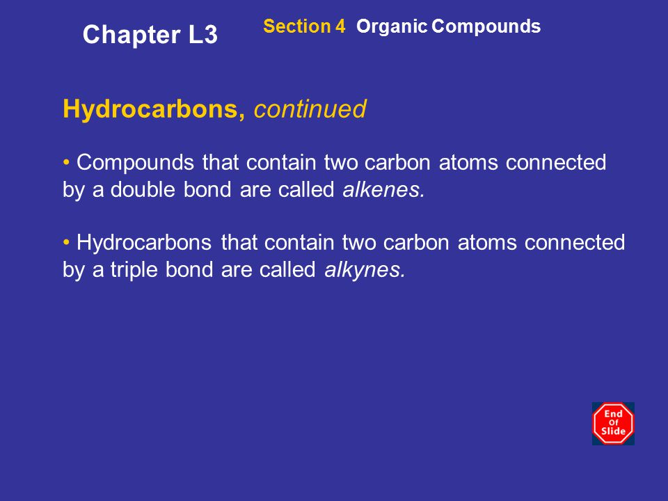 Hydrocarbons, continued