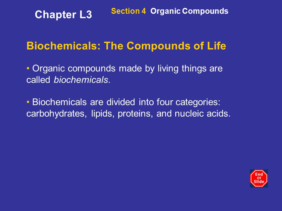 Biochemicals: The Compounds of Life