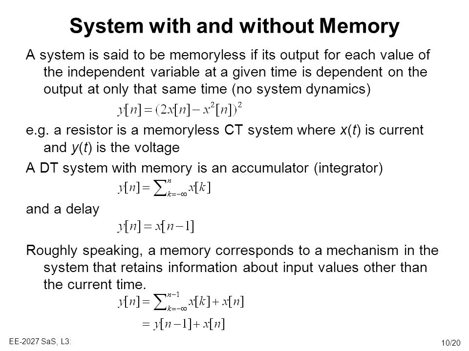 System with and without Memory