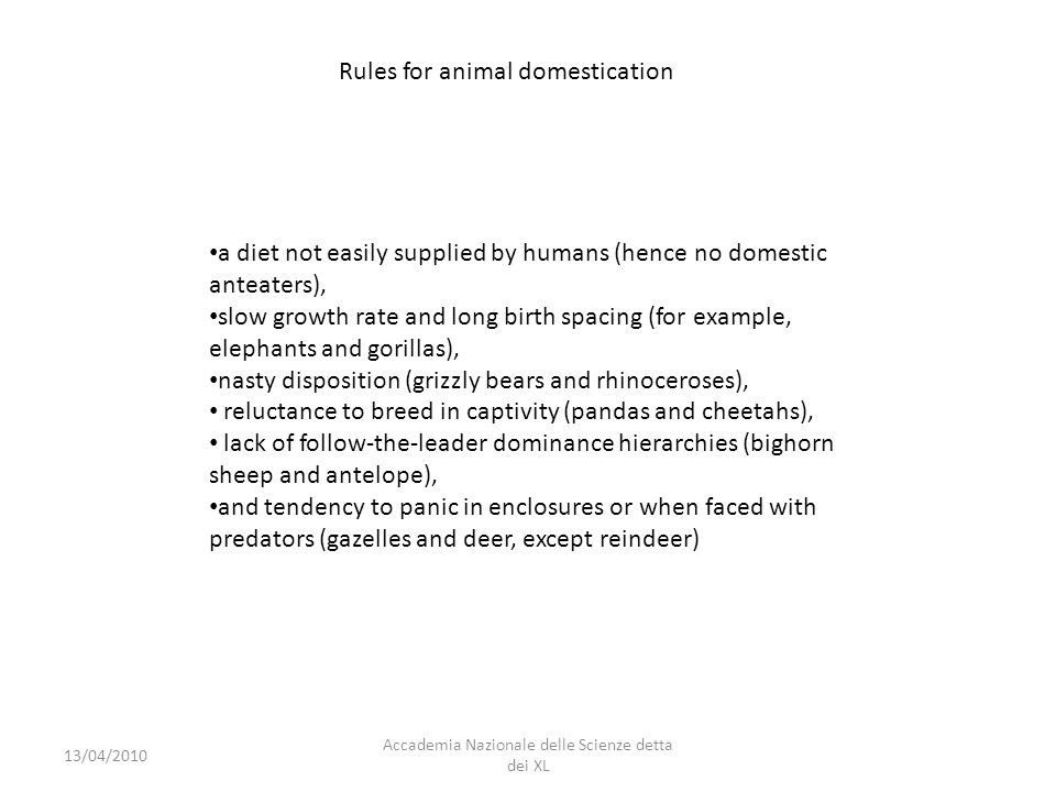 Rules for animal domestication