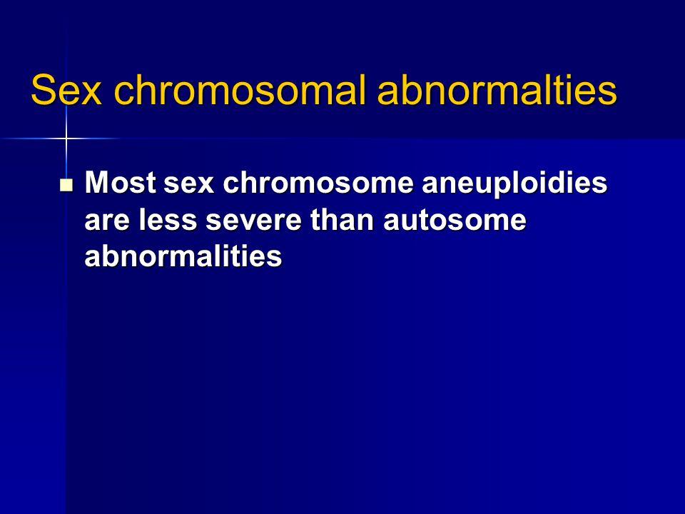 Sex chromosomal abnormalties