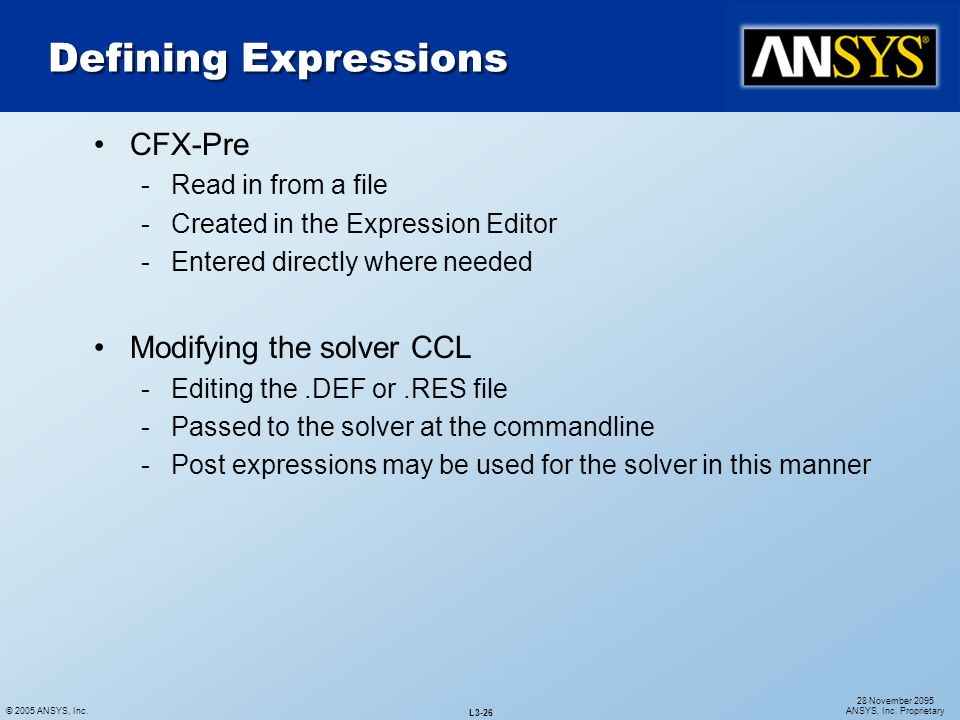 Defining Expressions CFX-Pre Modifying the solver CCL