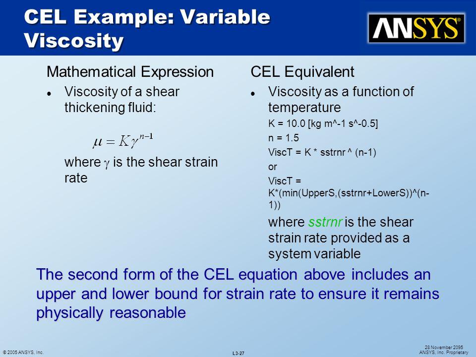 CEL Example: Variable Viscosity