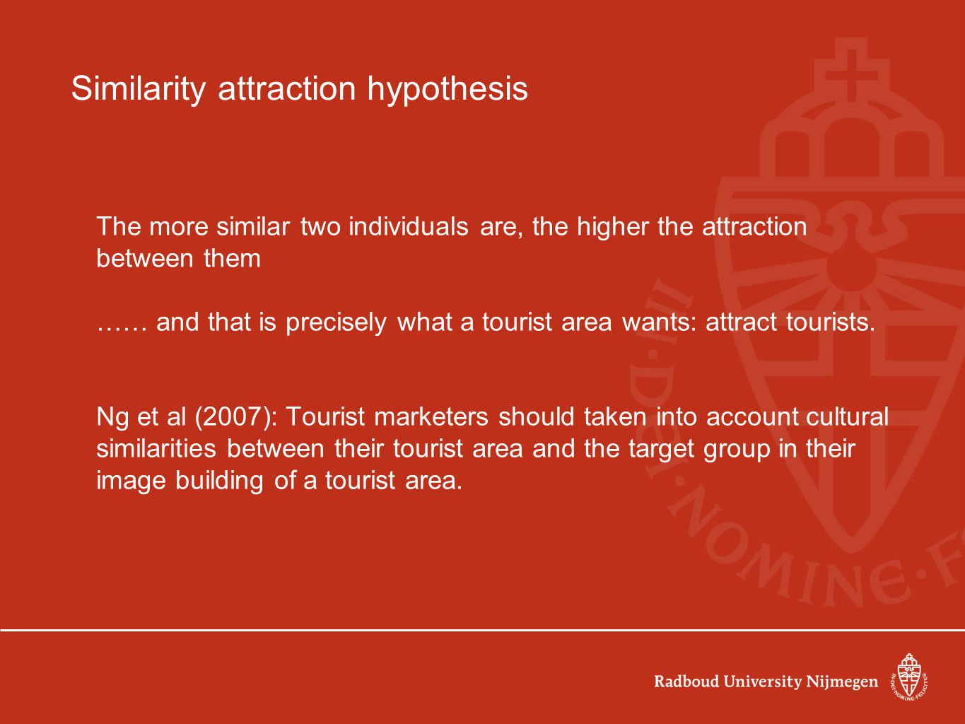 Similarity attraction hypothesis