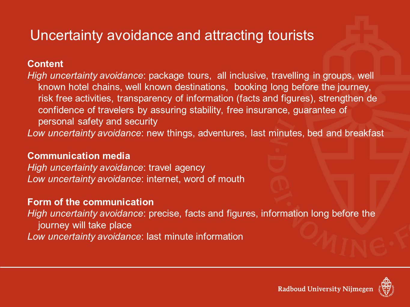 Uncertainty avoidance and attracting tourists