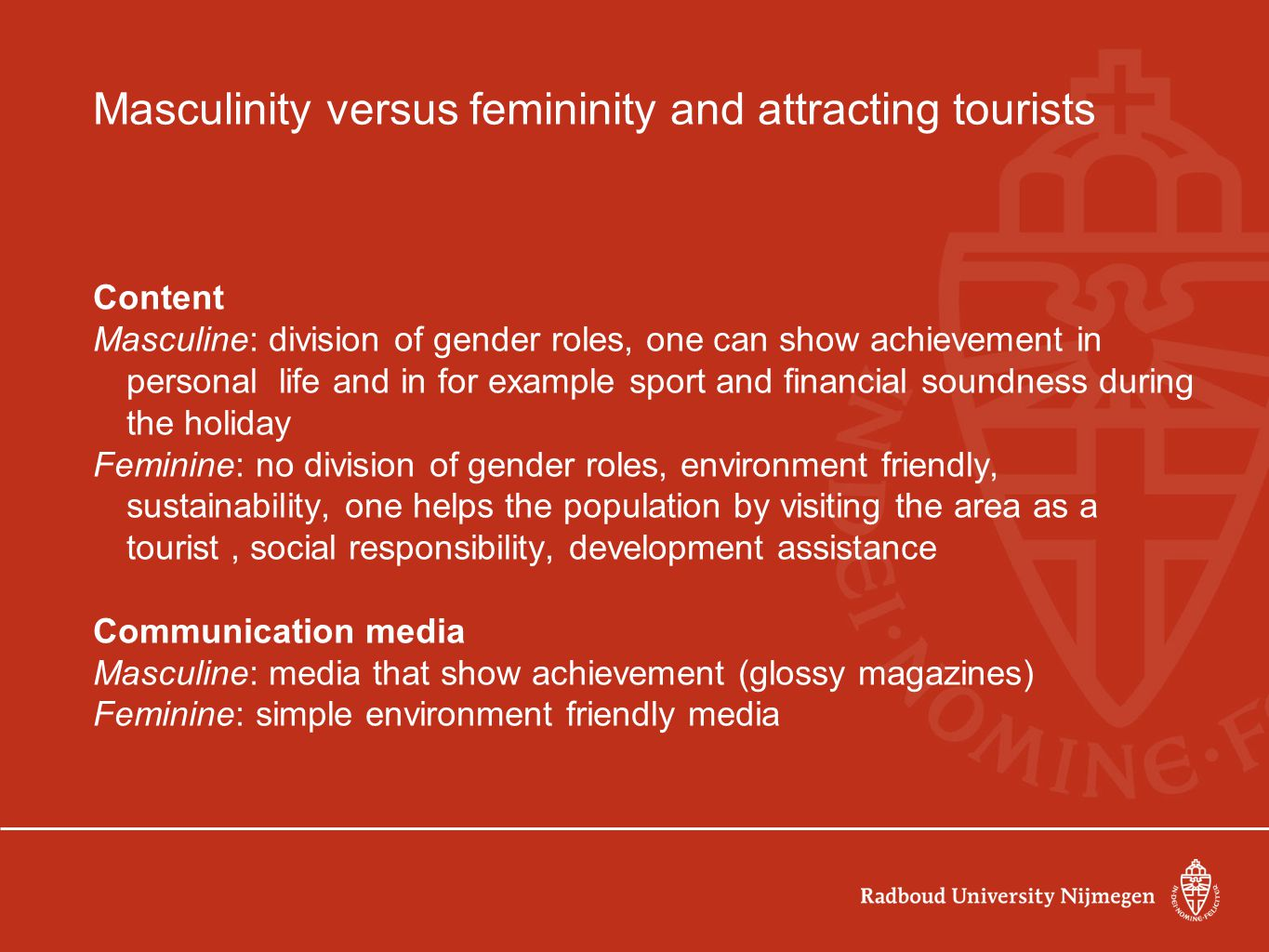 Masculinity versus femininity and attracting tourists