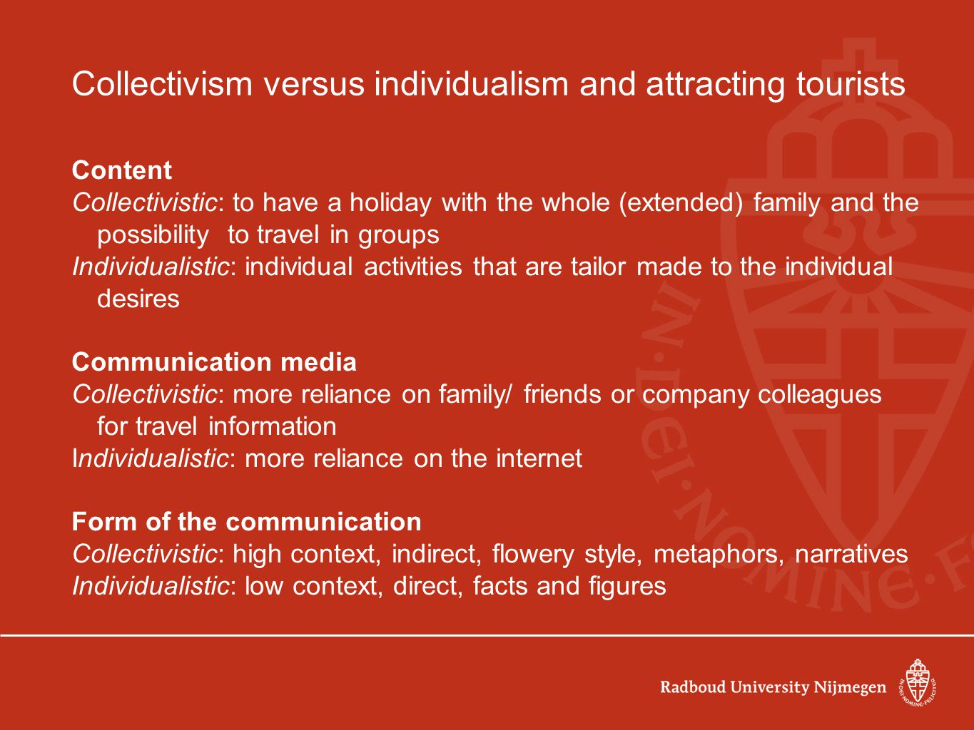 Collectivism versus individualism and attracting tourists