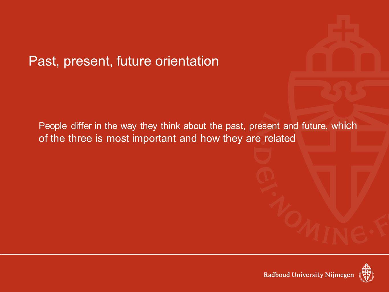 Past, present, future orientation