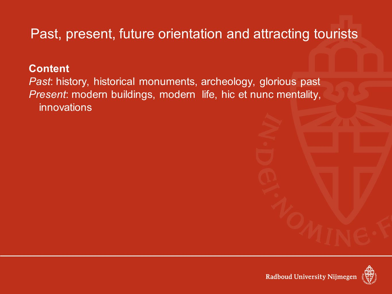 Past, present, future orientation and attracting tourists