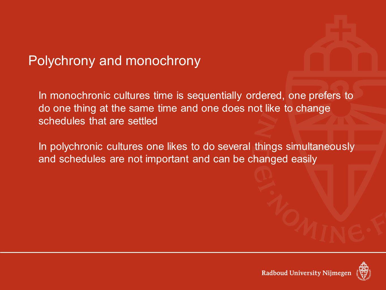 Polychrony and monochrony