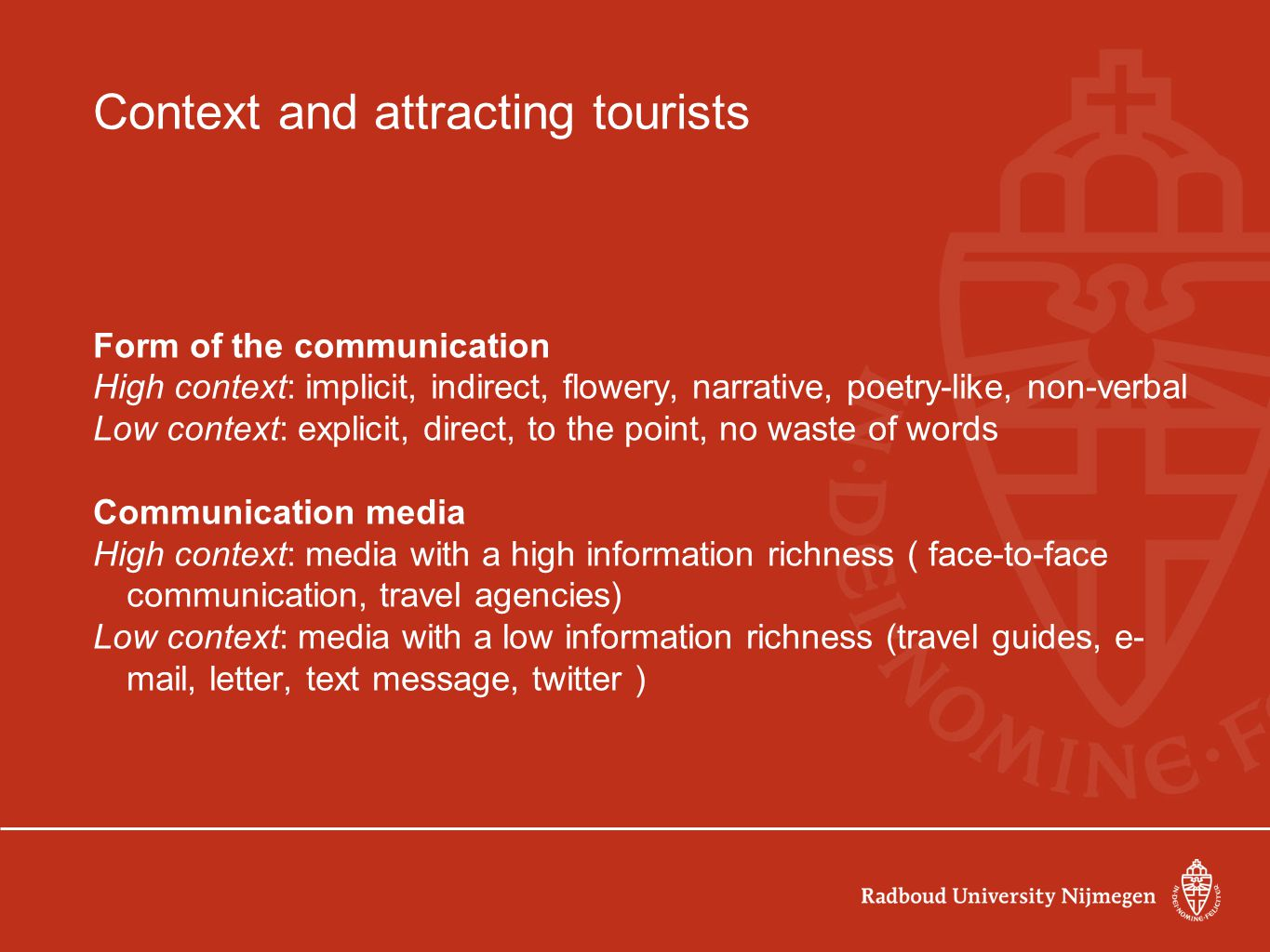 Context and attracting tourists