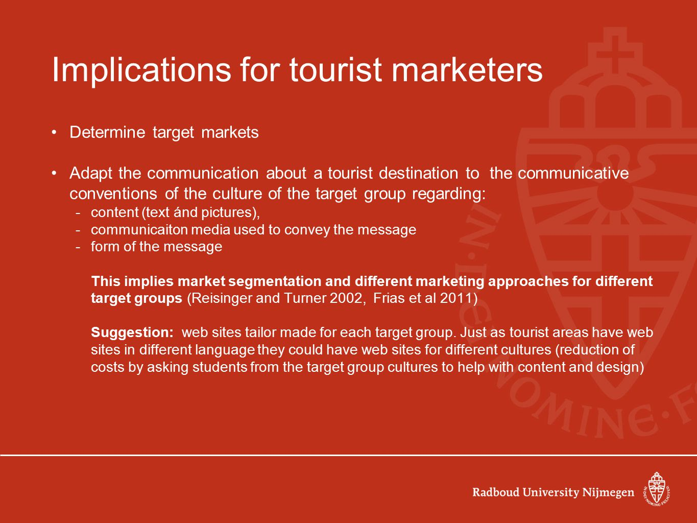 Implications for tourist marketers