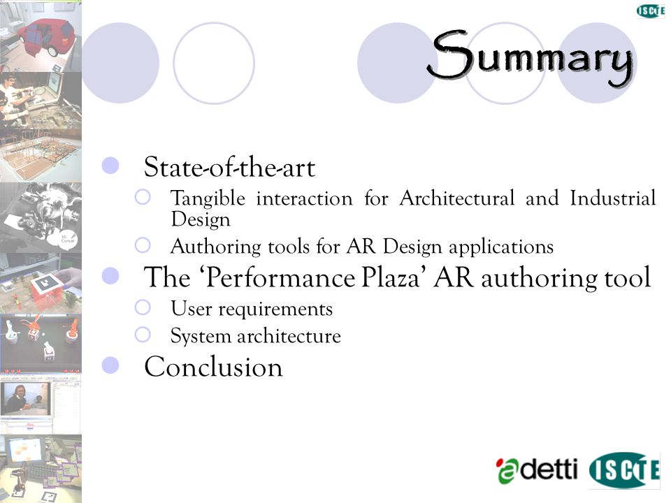 Summary State-of-the-art The 'Performance Plaza' AR authoring tool