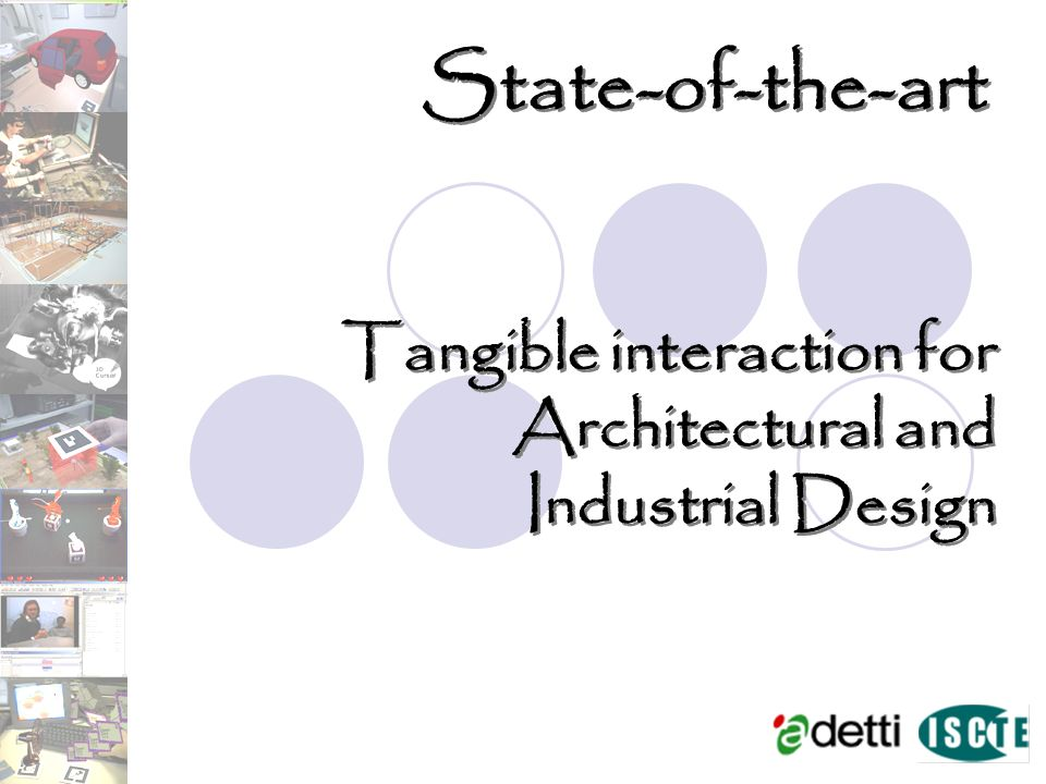 State-of-the-art Tangible interaction for Architectural and