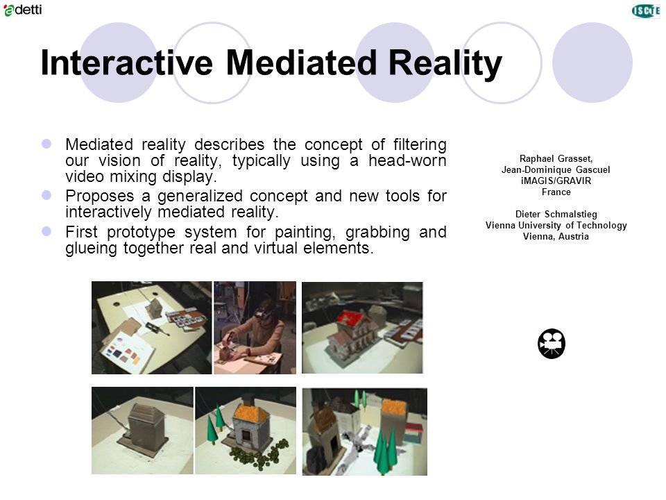 Interactive Mediated Reality