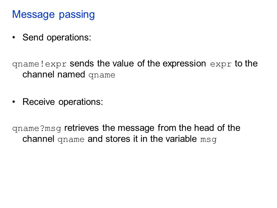 Message passing Send operations: