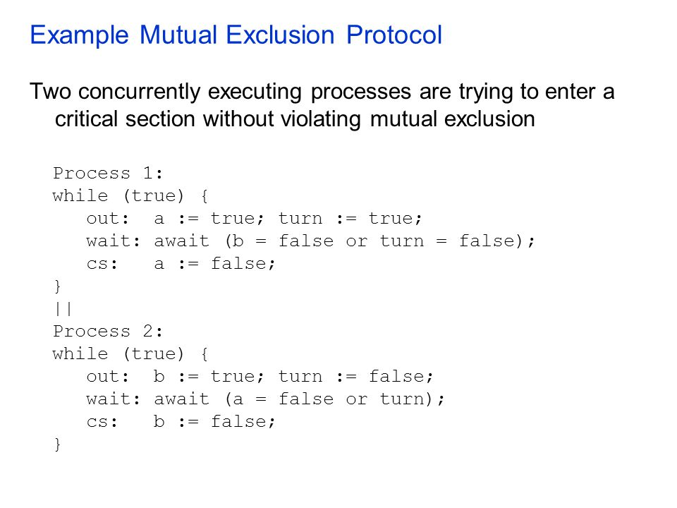 Example Mutual Exclusion Protocol