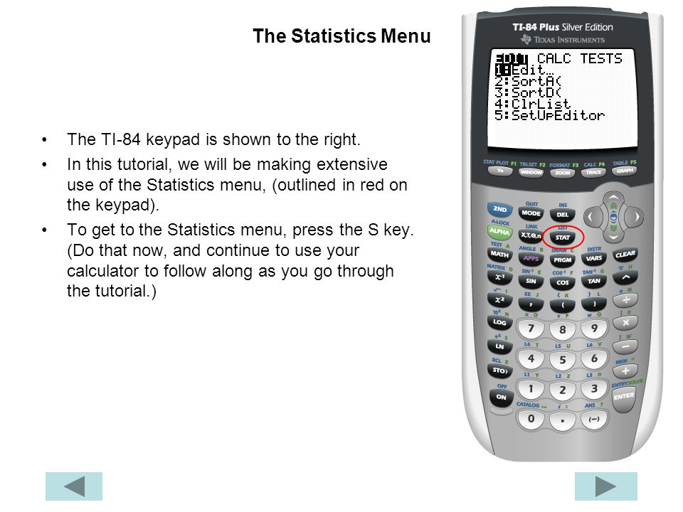 The Statistics Menu The TI-84 keypad is shown to the right.