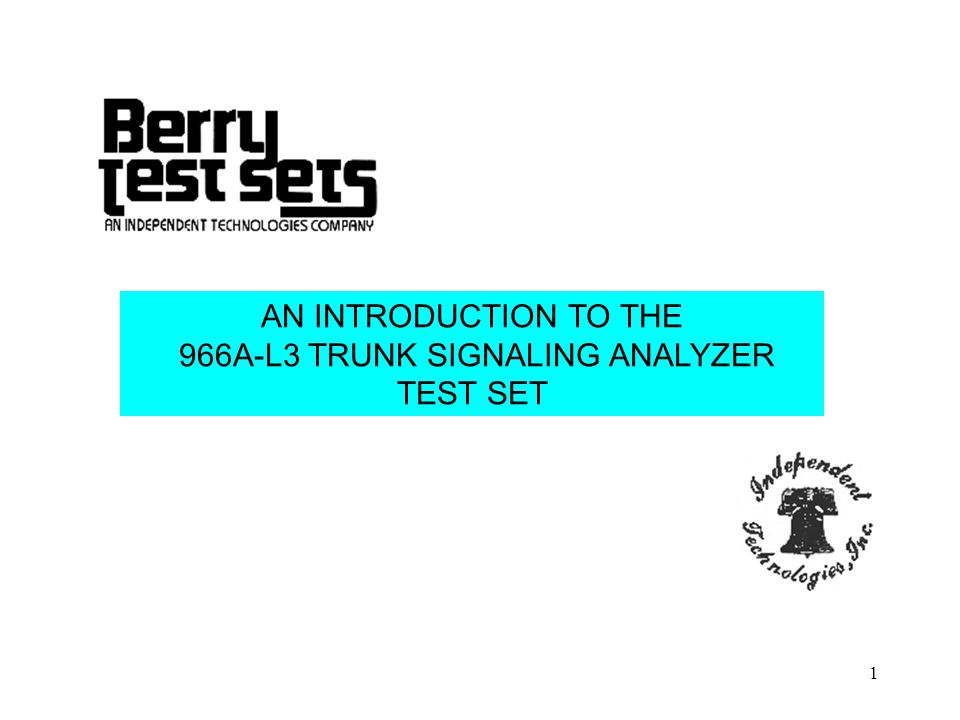 966A-L3 TRUNK SIGNALING ANALYZER