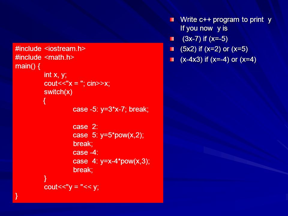 Write c++ program to print y If you now y is