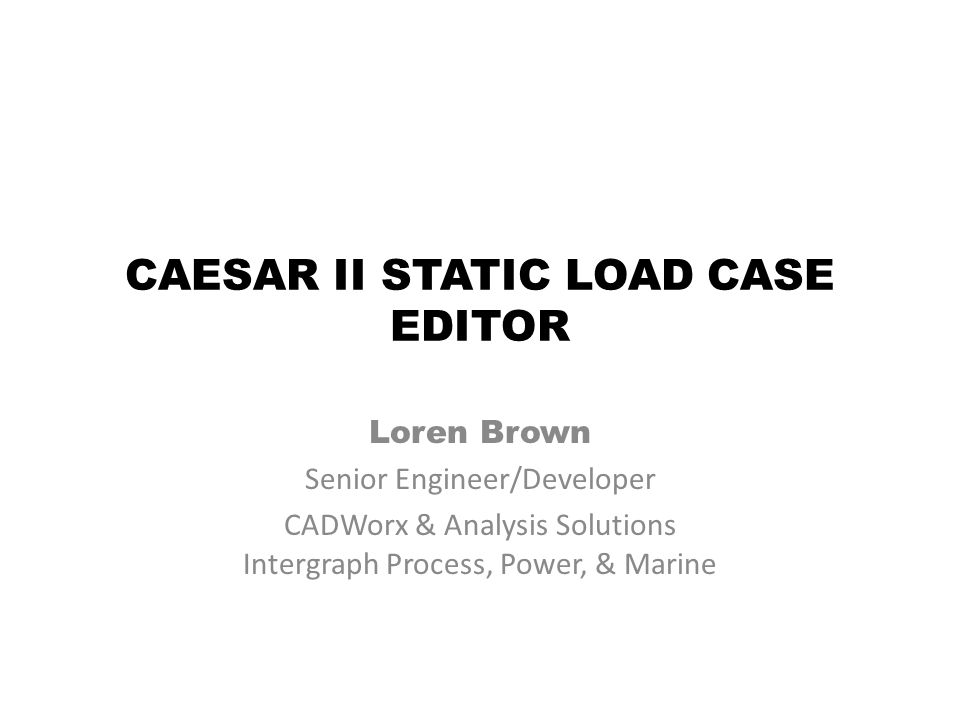 CAESAR II STATIC LOAD CASE EDITOR
