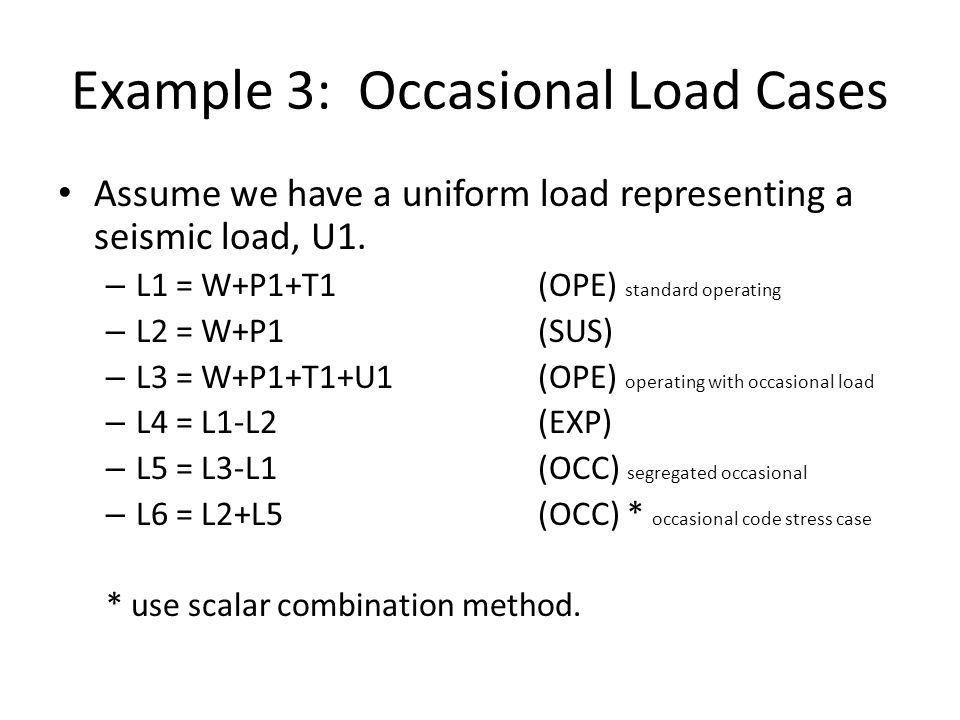 Example 3: Occasional Load Cases