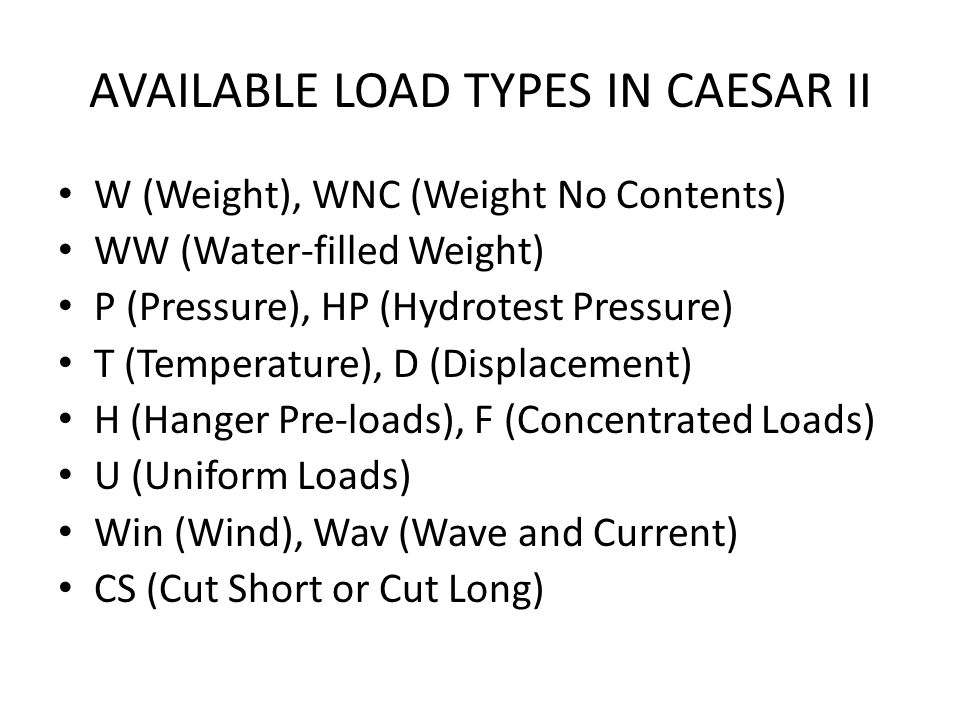 AVAILABLE LOAD TYPES IN CAESAR II