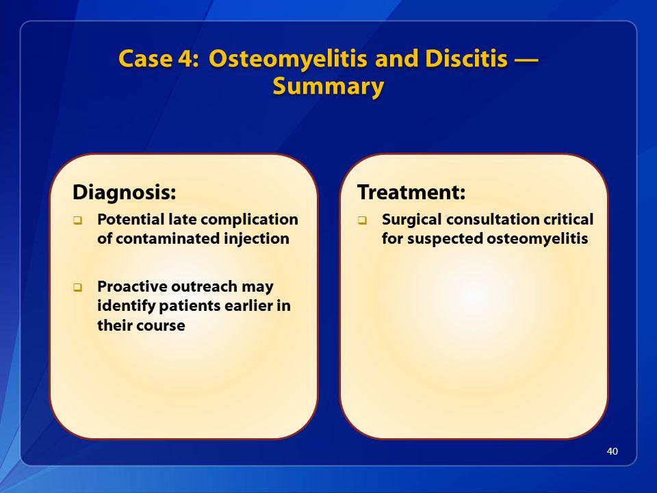 Case 4: Osteomyelitis and Discitis — Summary