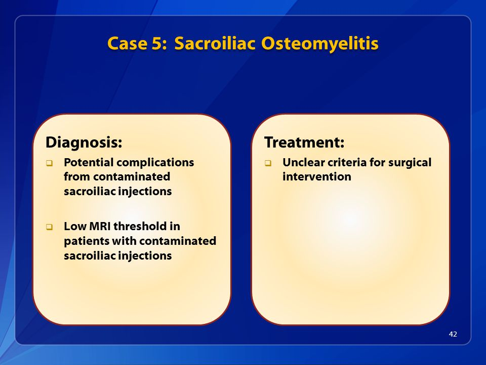 Case 5: Sacroiliac Osteomyelitis