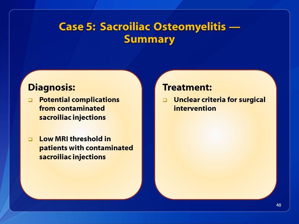 Case 5: Sacroiliac Osteomyelitis — Summary
