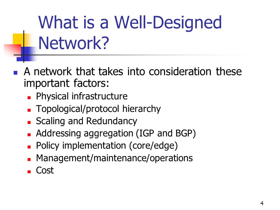 What is a Well-Designed Network