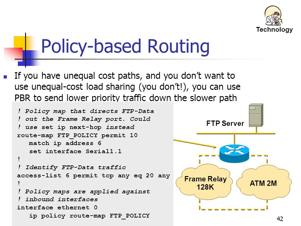 Technology Policy-based Routing.