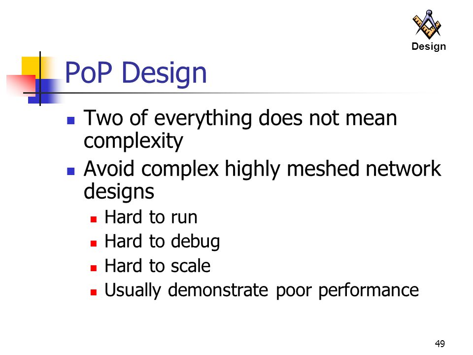 PoP Design Two of everything does not mean complexity