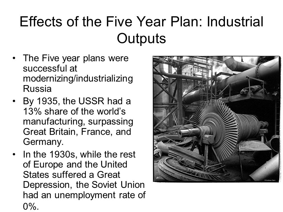 Effects of the Five Year Plan: Industrial Outputs
