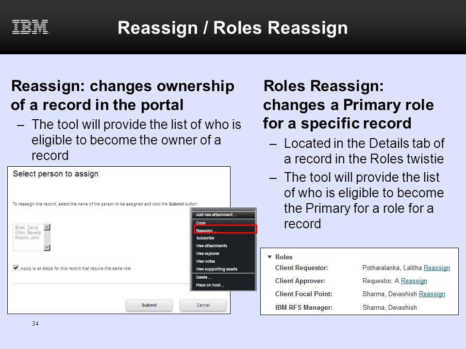 Reassign / Roles Reassign