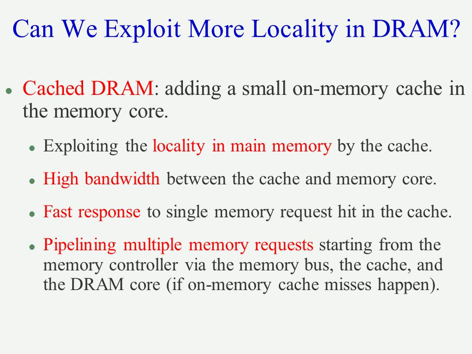 Can We Exploit More Locality in DRAM
