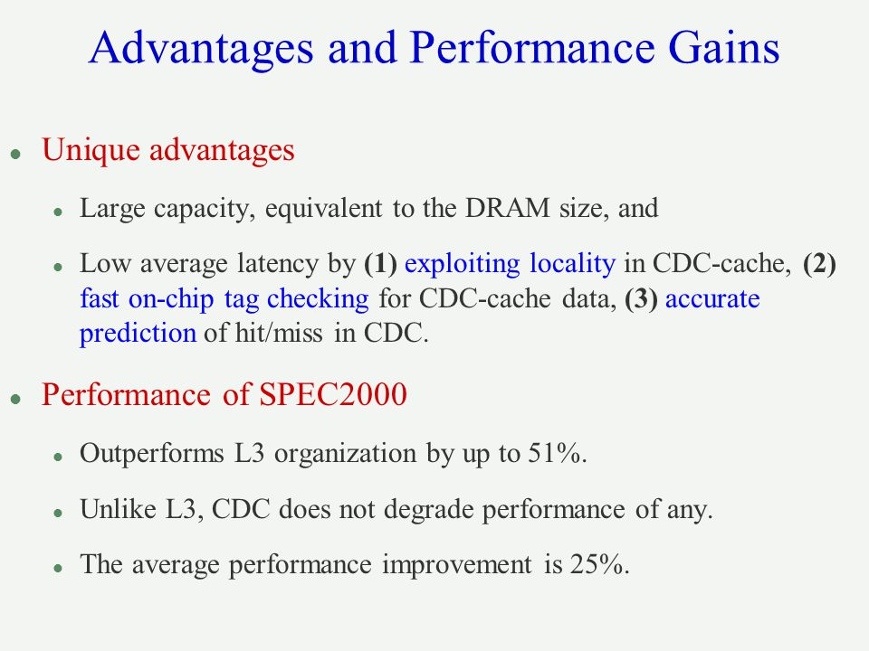 Advantages and Performance Gains