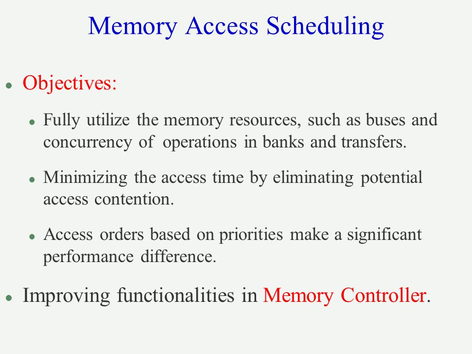 Memory Access Scheduling