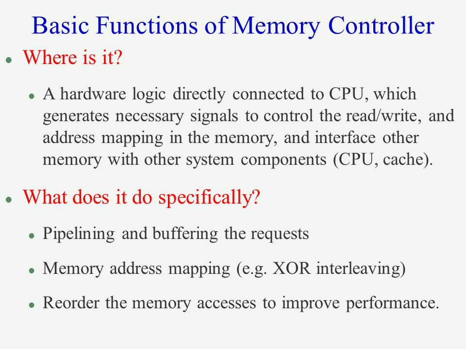 Basic Functions of Memory Controller