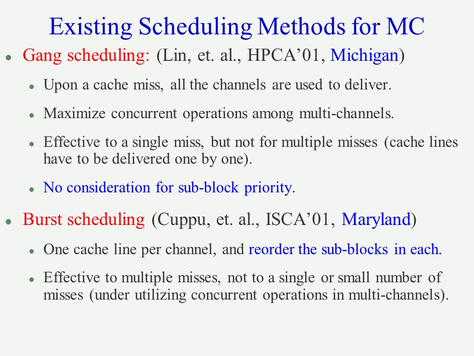 Existing Scheduling Methods for MC