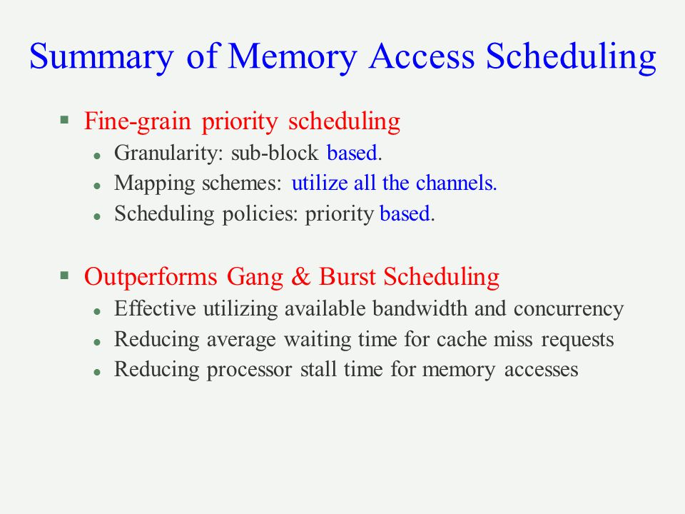 Summary of Memory Access Scheduling