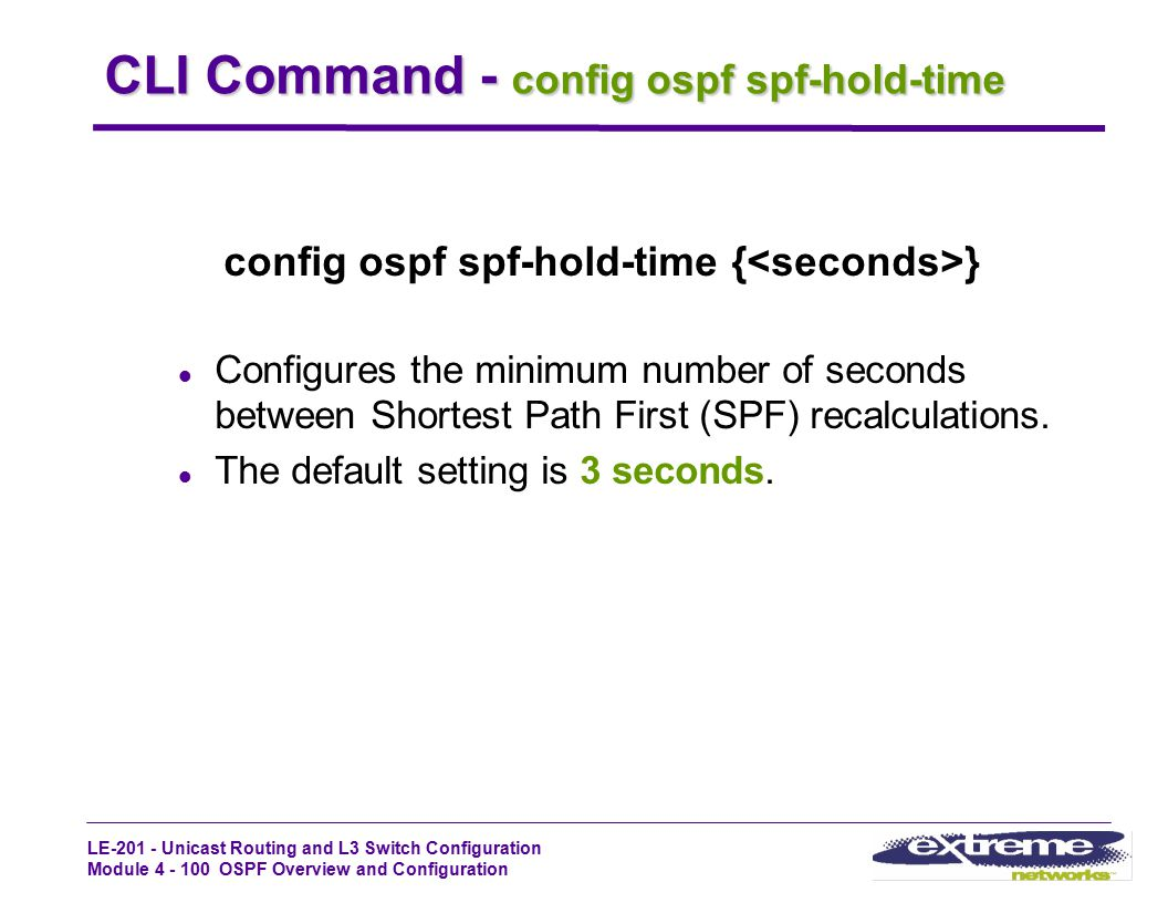 CLI Command - config ospf spf-hold-time