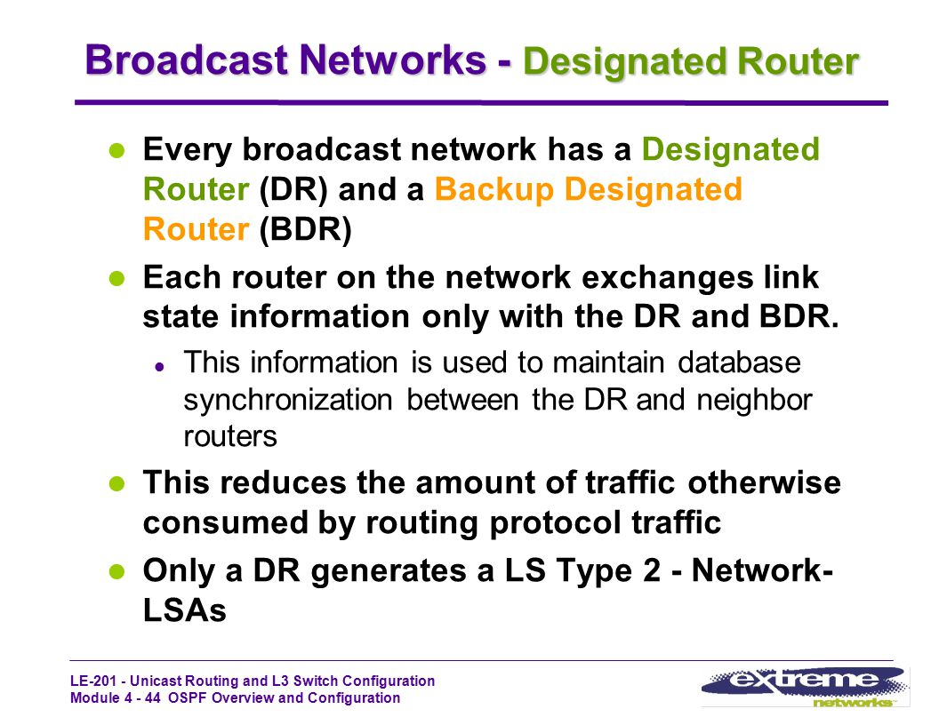 Broadcast Networks - Designated Router